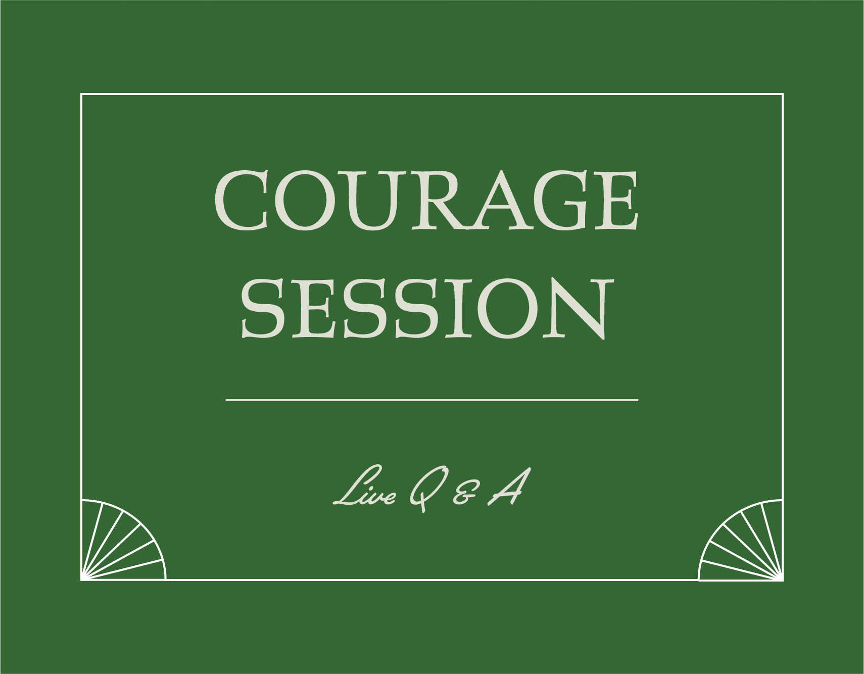 Courage Session Live Q&A cover art